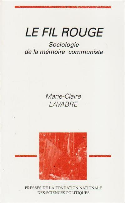 Le fil rouge sociologie de la mémoire communiste