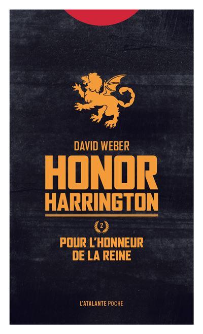 Honor Harrington - Tome 2 : Pour l'honneur de la reine