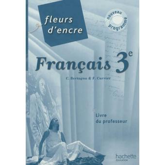 Fleurs D Encre Francais 3e Livre Du Professeur