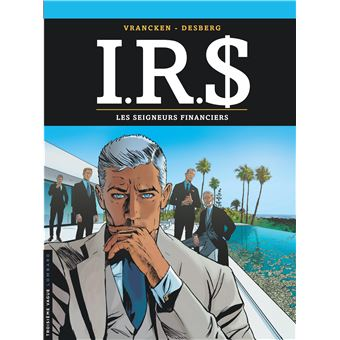 IRSLes seigneurs financiers