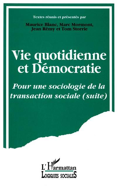 Vie quotidienne et democratie