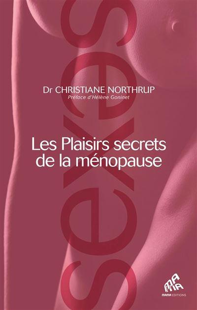 Les Plaisirs secrets de la ménopause - 9782845942394 - 9,49 €