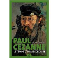 Paul Cezanne, Le temps d'un abécédaire