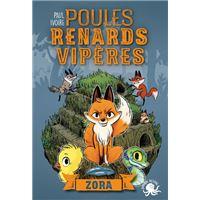 Poules, renards, vipères - Tome 2 Zora