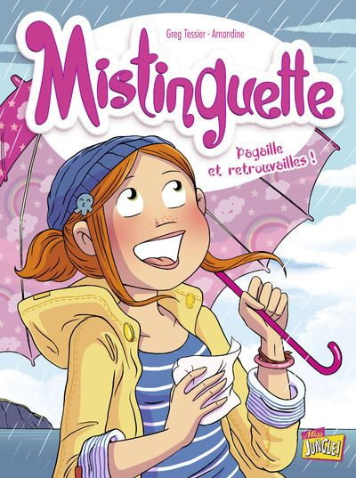 Mistinguette - tome 8 Pagaille et retrouvailles !