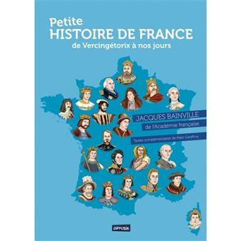 Petite Histoire De France De Vercingetorix A Nos Jours Version Remaniee