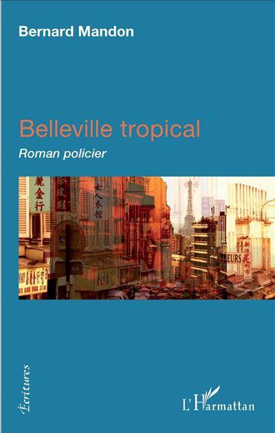 Belleville tropical
