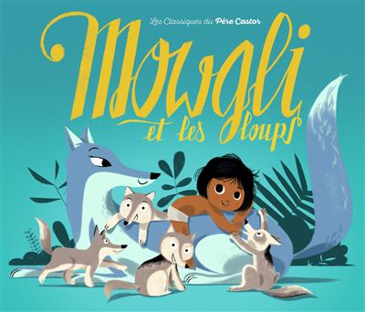 Mowgli et les loups