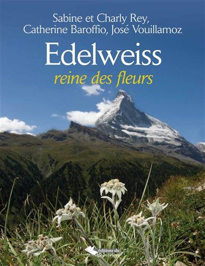 Edelweiss, la reine des fleurs