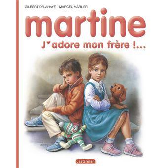 Martine Tome 57 J Adore Mon Frere