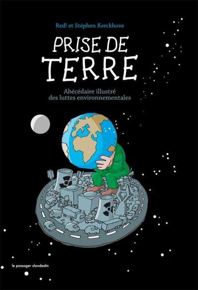 Prise de Terre, Abécédaire illustré des luttes environnementales