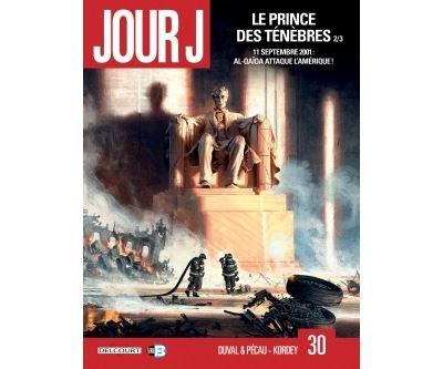 Jour J T30 - Le Prince des ténèbres 2/3