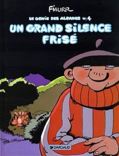 Le Génie des Alpages - Un grand silence frisé