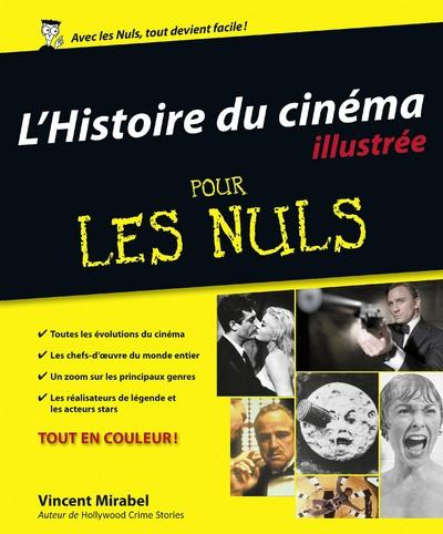 Pour les Nuls -  : L'histoire du cinéma illustrée pour les nuls