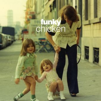 FUNKY CHICKEN: BELGIAN GROOVES FROM THE 70 S/JEWELCASE