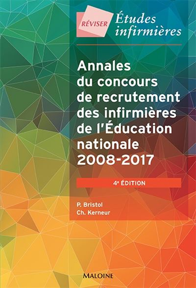 Annales du concours recrutement des infirmieres de l'education nationale, 4e ed