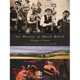 Les musiques du Massif Central, héritage et invention