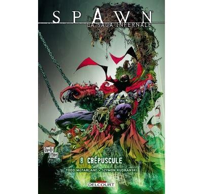 Spawn - La Saga infernale T8 - Crépuscule