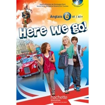 Here We Go Anglais 6e Livre De L Eleve Cd Audio Eleve Inclus