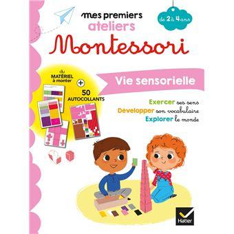 Mes premiers ateliers Montessori, Vie sensorielle