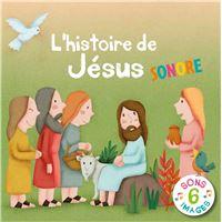 L'histoire de jesus sonore