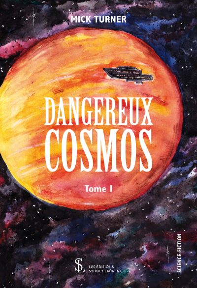 Dangereux cosmos