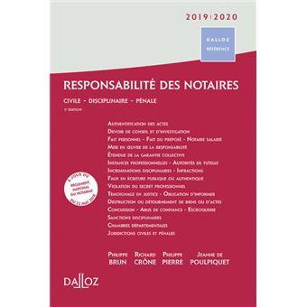Responsabilité des notaires 2019/2020 - Civile . Disciplinaire . Pénale