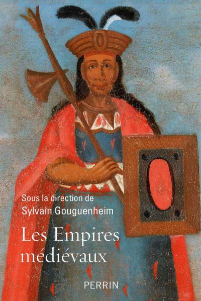 Les empires médiévaux - 9782262079635 - 16,99 €