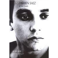 A Ton Nom Broché Damien Saez Achat Livre Fnac