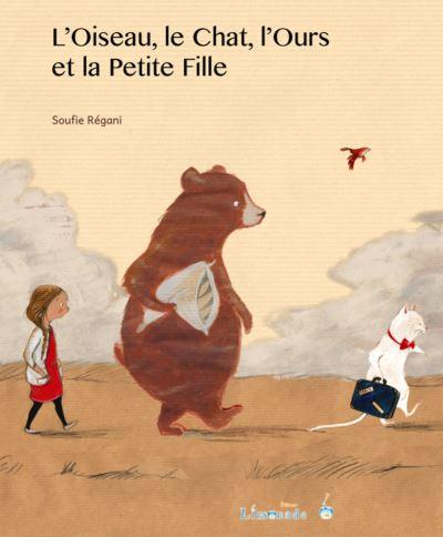 L'oiseau, le chat, l'ours et la petite fille