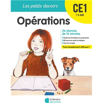 Les petits devoirs Opérations CE1