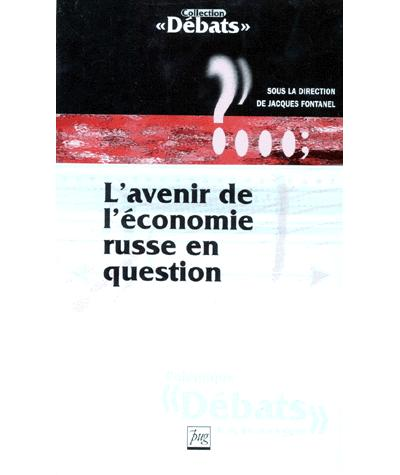 L'avenir de l'économie russe en question