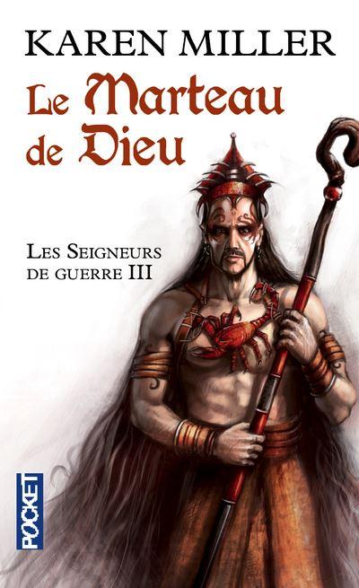 Les Seigneurs de guerre - tome 3 Le Marteau de Dieu