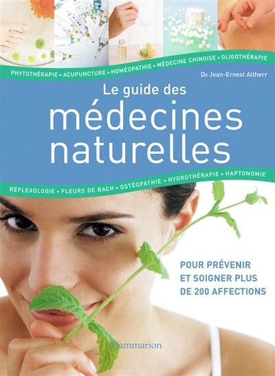 Guide des médecines naturelles