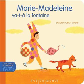Marie-madeleine va-t-a la fontaine