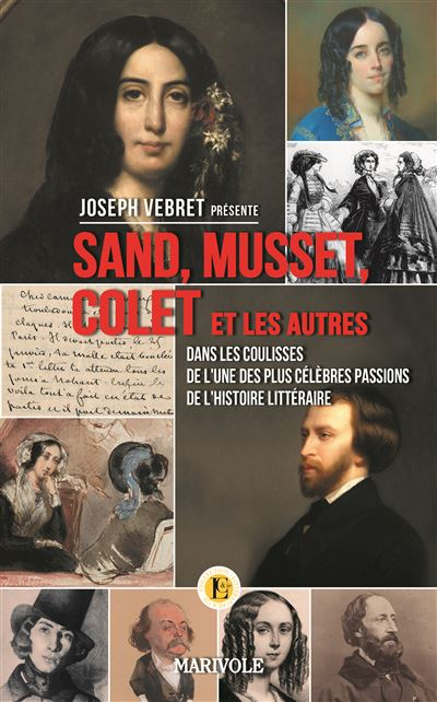 Sand, Musset, Collet...