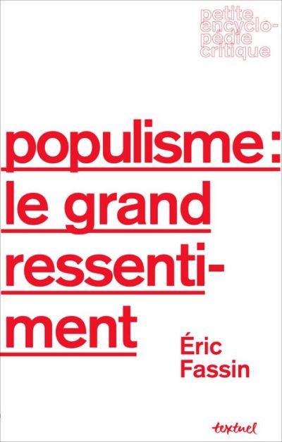 Populisme - Le grand ressentiment - 9782845975958 - 8,99 €