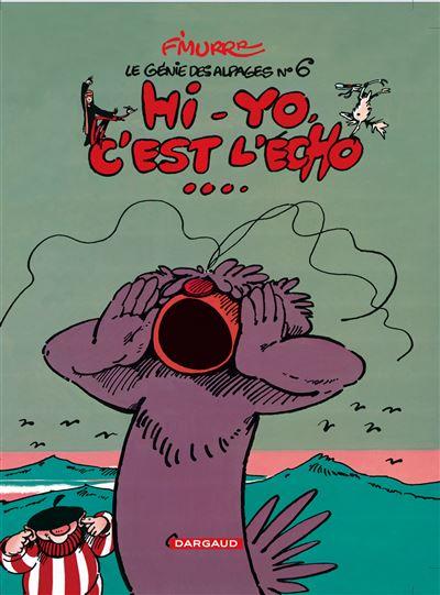 Le Génie des Alpages - Hi-Yo, c'est l'écho