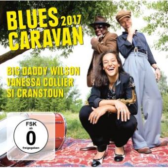 Blues Caravan 2017 Inclus DVD