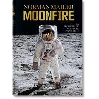 Norman Mailer. MoonFire. La prodigieuse aventure d'Apollo 11