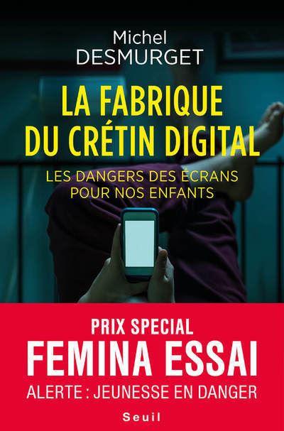 La fabrique du crétin digital - Exclusivité Fnac Signé par l'auteur