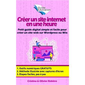 4c83b924d9c Créer un site internet gratuit en une heure Petit guide digital ...