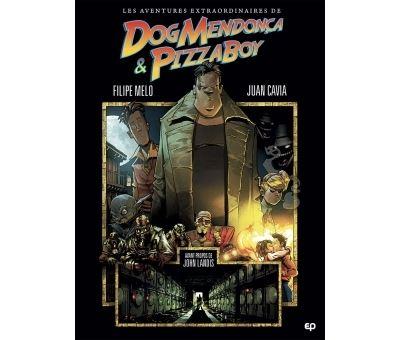 Les Aventures incroyables de Dog Mendoza et Pizzaboy