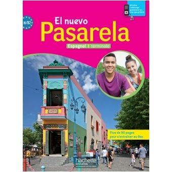 El Nuevo Pasarela Espagnol Terminale Livre De L Eleve Ed 2016