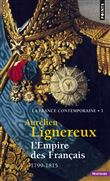 L'Empire des Français. (1799-1815)