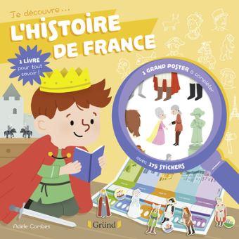 Je découvre l'histoire de France