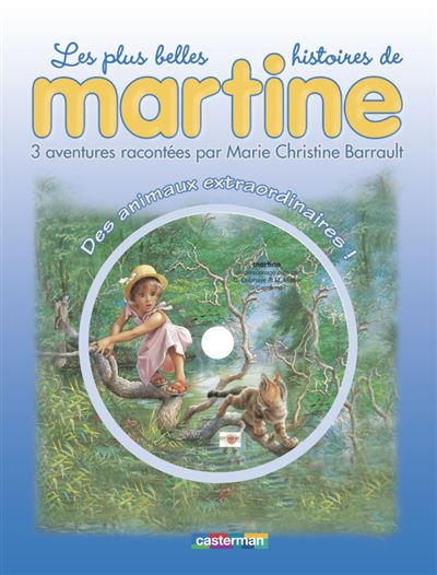 Martine - Tome 2 : Des animaux extraordinaires