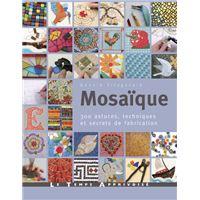Mosaique Tous Les Livres Sur Les Loisirs Creatifs Livre Bd Fnac