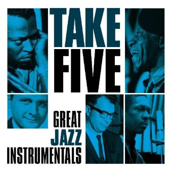 TAKE FIVE - GREAT JAZZ INSTRUMENTALS