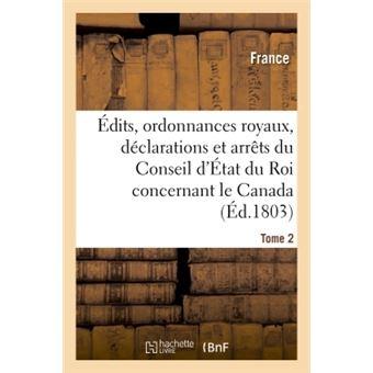 Edits, ordonnances royaux, declarations et arrets du conseil